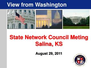 State Network Council Meting Salina, KS  August 29, 2011