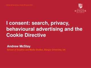 I consent: search, privacy, behavioural advertising and the Cookie Directive