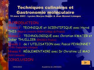 Techniques culinaires et  Gastronomie mol culaire 19 mars 2003 - Lyc es Maryse Basti   Jean Monnet Limoges
