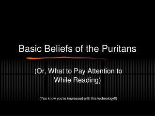 Basic Beliefs of the Puritans