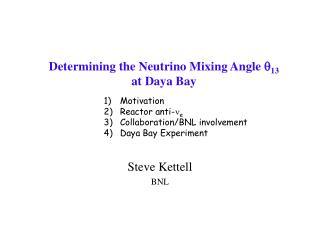 Determining the Neutrino Mixing Angle 13 at Daya Bay