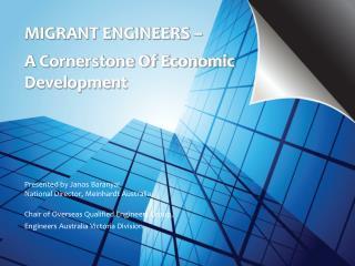 MIGRANT ENGINEERS     A Cornerstone Of Economic Development