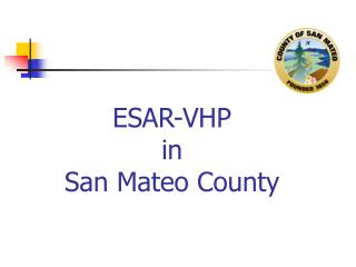 ESAR-VHP in San Mateo County