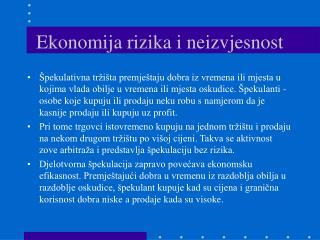 Ekonomija rizika i neizvjesnost