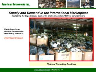 Supply and Demand in the International Marketplace Navigating the Export Issue:  Economic, Environmental and Ethical Con