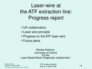 Laser-wire at  the ATF extraction line: Progress report