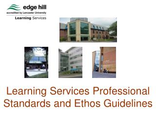Learning Services Professional Standards and Ethos Guidelines