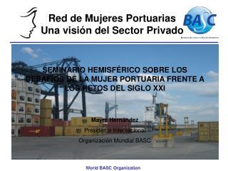 Red de Mujeres Portuarias                        Una visi n del Sector Privado