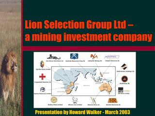Lion Selection Group Ltd    a mining investment company