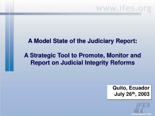 A Model State of the Judiciary Report: