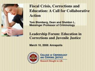 Fiscal Crisis, Corrections and Education: A Call for Collaborative Action