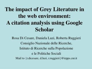The impact of Grey Literature in the web environment:  A citation analysis using Google Scholar