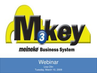 Webinar Lisa Olin Tuesday, March 10, 2009