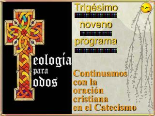 Continuamos  con la  oraci n  cristiana en el Catecismo
