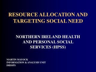 RESOURCE ALLOCATION AND TARGETING SOCIAL NEED