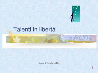 Talenti in libert