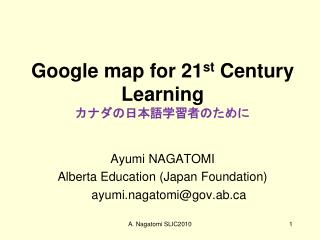 Google map for 21st Century Learning