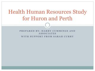 Health Human Resources Study for Huron and Perth