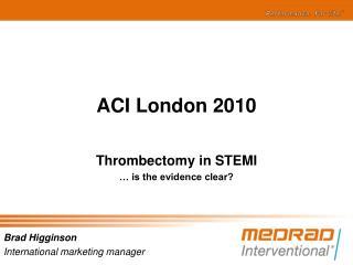 ACI London 2010
