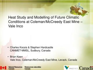 Heat Study and Modelling of Future Climatic Conditions at Coleman