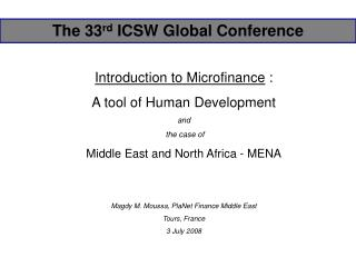 Introduction to Microfinance :  A tool of Human Development   and    the case of   Middle East and North Africa - MENA