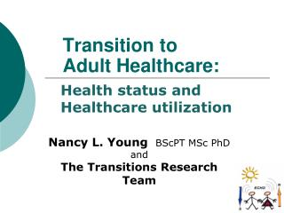 Transition to  Adult Healthcare: