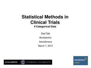 Statistical Methods in Clinical Trials II Categorical Data