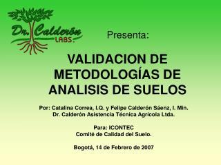VALIDACION DE METODOLOG AS DE ANALISIS DE SUELOS