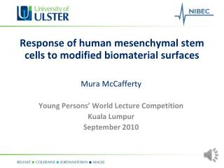 Response of human mesenchymal stem cells to modified biomaterial surfaces