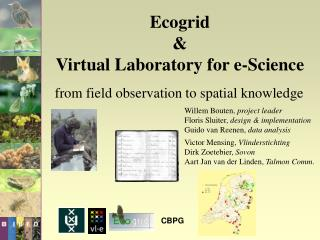 Ecogrid  Virtual Laboratory for e-Science
