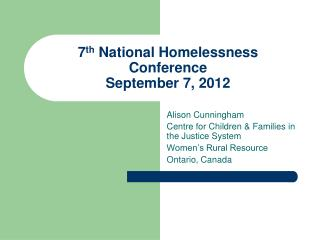7th National Homelessness Conference September 7, 2012
