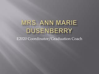 Mrs. Ann Marie Dusenberry