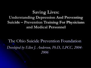 Saving Lives: Understanding Depression And Preventing Suicide   Prevention Training For Physicians and Medical Personnel