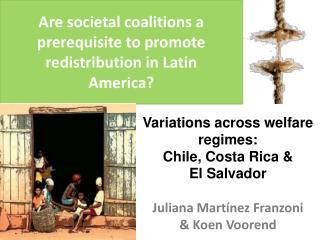 Are societal coalitions a prerequisite to promote redistribution in Latin America