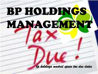 BP Holdings: Beheersing van de vervaldatum voor belastingen
