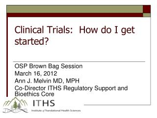 Clinical Trials:  How do I get started