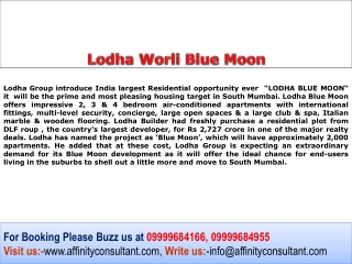 Lodha New Project Worli @ 09999684166