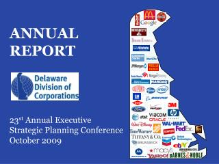 ANNUAL REPORT    23st Annual Executive Strategic Planning Conference October 2009