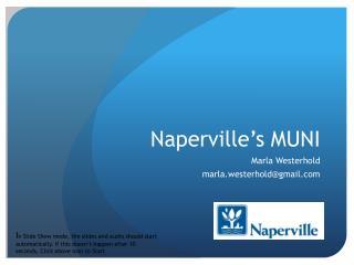 Naperville s MUNI