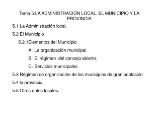 Tema 5:LA ADMINISTRACI N LOCAL. EL MUNICIPIO Y LA PROVINCIA