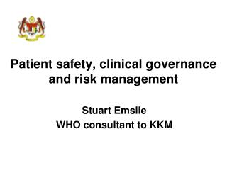 Patient safety, clinical governance and risk management