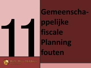 11 Gemeenschappelijke fiscale Planning fouten - bp holdings