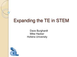 Expanding the TE in STEM