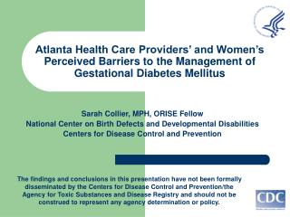 Atlanta Health Care Providers  and Women s Perceived Barriers to the Management of Gestational Diabetes Mellitus