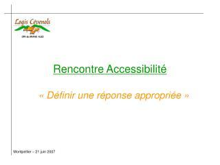 Rencontre Accessibilit