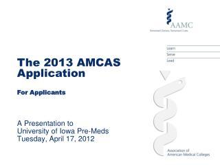A Presentation to  University of Iowa Pre-Meds Tuesday, April 17, 2012