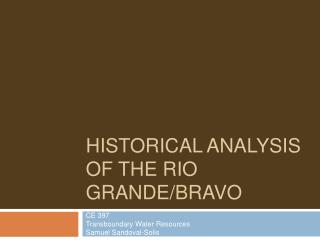 Historical Analysis of the Rio Grande