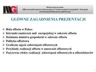 Konferencja na temat:  Offset narzedzie poprawy innowacyjnosci i konkurencyjnosci gospodarki - koncepcja nowelizacji pol