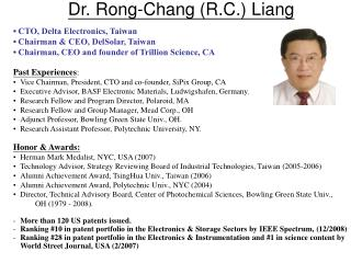 Dr. Rong-Chang R.C. Liang