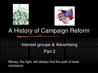 A History of Campaign Reform